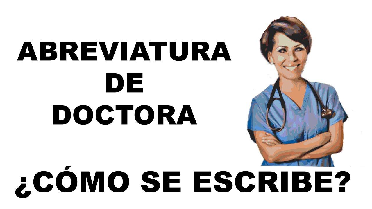 como se abrevia doctor