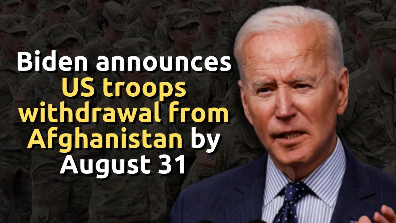 Biden defends US troops withdrawal from Afghanistan by August 31 - YouTube