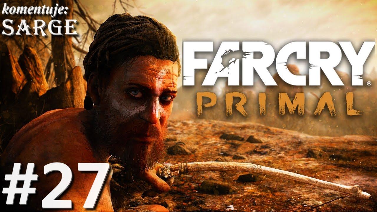 Zagrajmy W Far Cry Primal Ps4 Odc 27 Niezniszczalny Urki Youtube