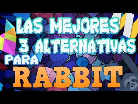 LAS MEJORES 3 ALTERNATIVAS PARA RABBIT!