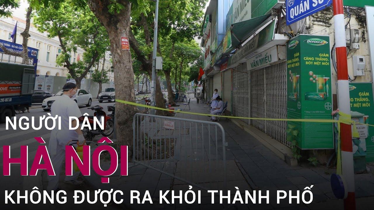 Công điện khẩn Hà Nội: Tuyệt đối người dân không được ra khỏi thành phố