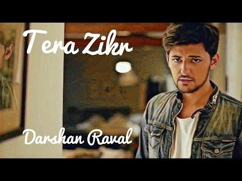 Tera Zikr - Remix | Darshan Raval | Lyrical Video