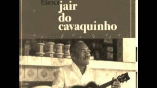 Jair do Cavaquinho - Acorda, negro velho
