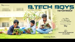 B.Tech Boys Song Promo || Short Film Talkies || Sky Productions