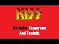 Karaoke: Kiss / Tomorrow And Tonight