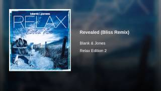 Revealed (Bliss Remix)