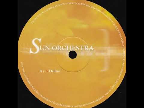 "Sun Orchestra ""Driftin"" 2001 Straight Up Recordings"