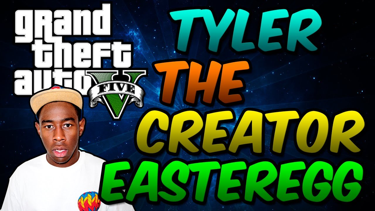 Tyler The Creator Quotes Grand Theft Auto 5  Tyler The Creator  Secret Easter Egg  Youtube