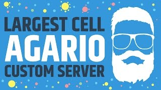 Agario - Largest Cell Custom Servers