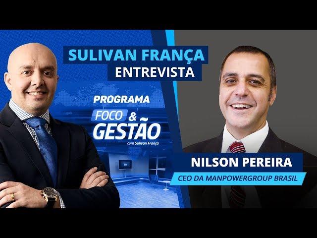 Sulivan França entrevista Nilson Pereira da ManpowerGroup