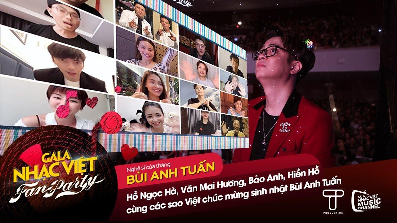 Hồ Ngọc Hà, Văn Mai Hương, Bảo Anh, Hiền Hồ cùng các sao Việt chúc mừng sinh nhật Bùi Anh Tuấn