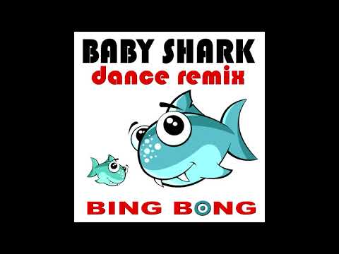 Baby Shark Dance Remix - Bing Bong (Club Mix)