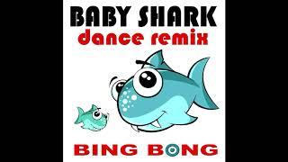 Baby Shark Dance Remix - Bing Bong (Club Mix)