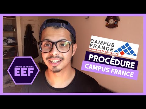 EEF - Procédure Campus France - كيفاش تجي تقرا في فرنسا 🇫🇷