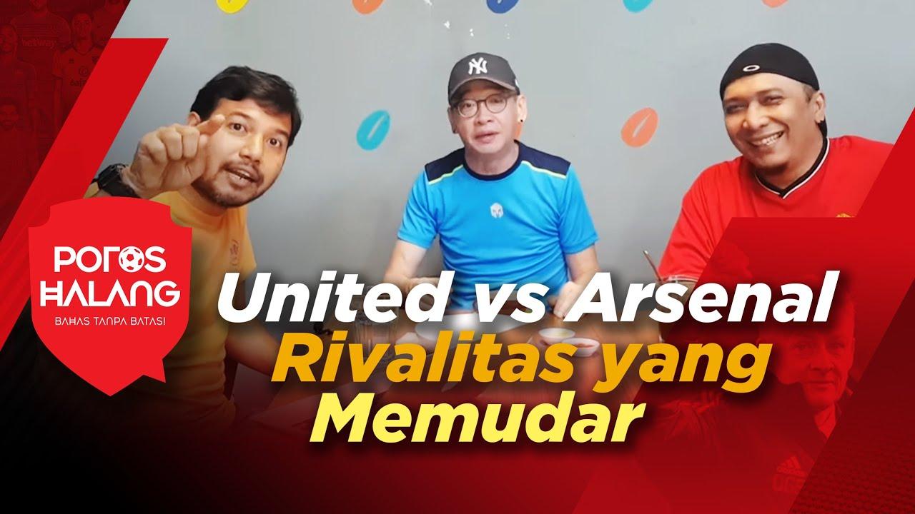 Manchester United Vs Arsenal Rivalitas Yang Memudar Feat Coach Justin