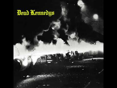 Dead Kennedys - California Uber Alles