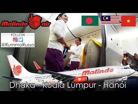 FLIGHT REVIEW: MALINDO AIR, BANGLADESH TO VIETNAM, DHAKA TO KUALA LUMPUR TO HANOI
