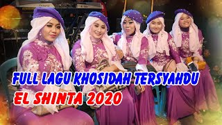 Download Mp3 Full Album El Shinta Khosidah Tersyahdu 2020