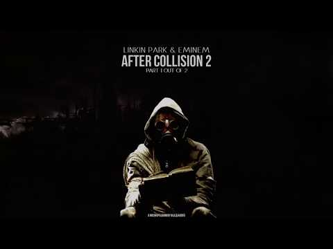 Linkin Park & Eminem - After Collision 2 [Full Album] 1/2