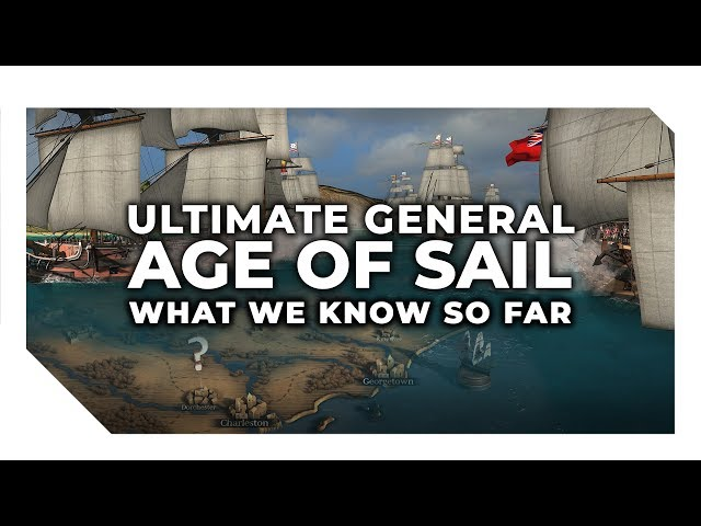 Ultimate Admiral: Age of Sail   Ultimate General Takes to the Sea!
