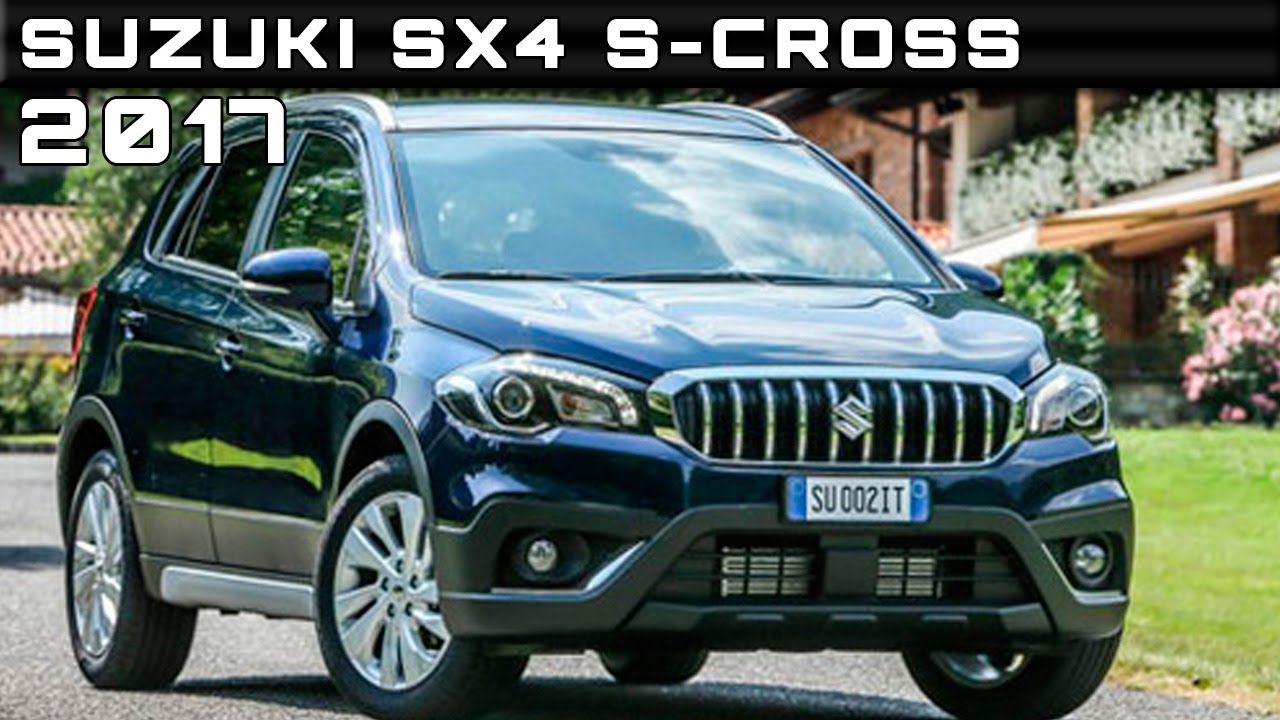 2017 suzuki sx4 s-cross review rendered price specs release date