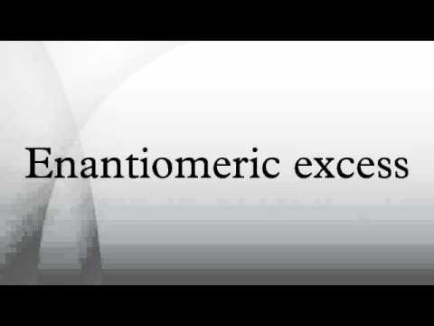 Enantiomeric excess