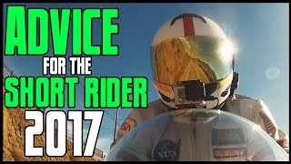 Advice For the Short Rider: 2017