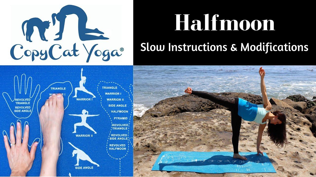 Halfmoon W Modifications Slow Instructions Copycat Yoga Mat Youtube