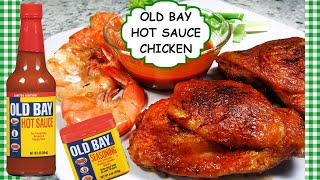 OLD BAY HOT SAUCE Oven Baked BBQ Chicken Thighs Recipe