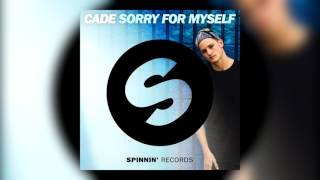 CADE - Sorry For Myself (Extended Mix)