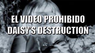 Repeat youtube video El Video Prohibido Daisys Destruction