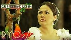 Full Episode 110 | Dyosa
