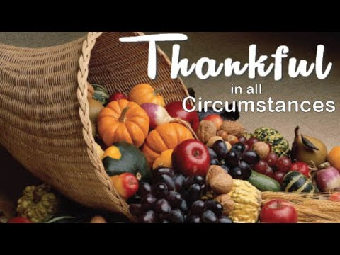 Thankfulness in All Circumstances