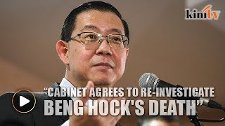 Cabinet agrees to re-investigate Beng Hock's death