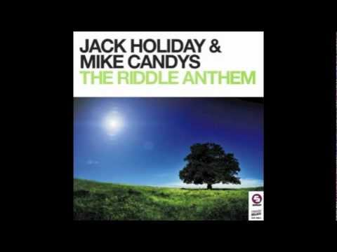 Jack Holiday & Mike Candys - The Riddle Anthem(Original Mix)