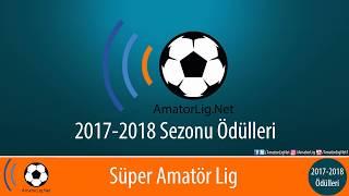 2017-2018 Sezonu AmatorLig.Net Süper Amatör Lig Yılın Kadrosu - Turuncu Takım (Ödül Töreni)