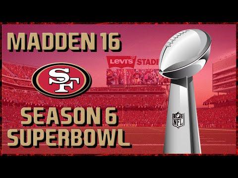 Madden 16 Franchise: San Francisco 49ers | SUPERBOWL 55!!!!! | FINAL GAME | 1080p60FPS