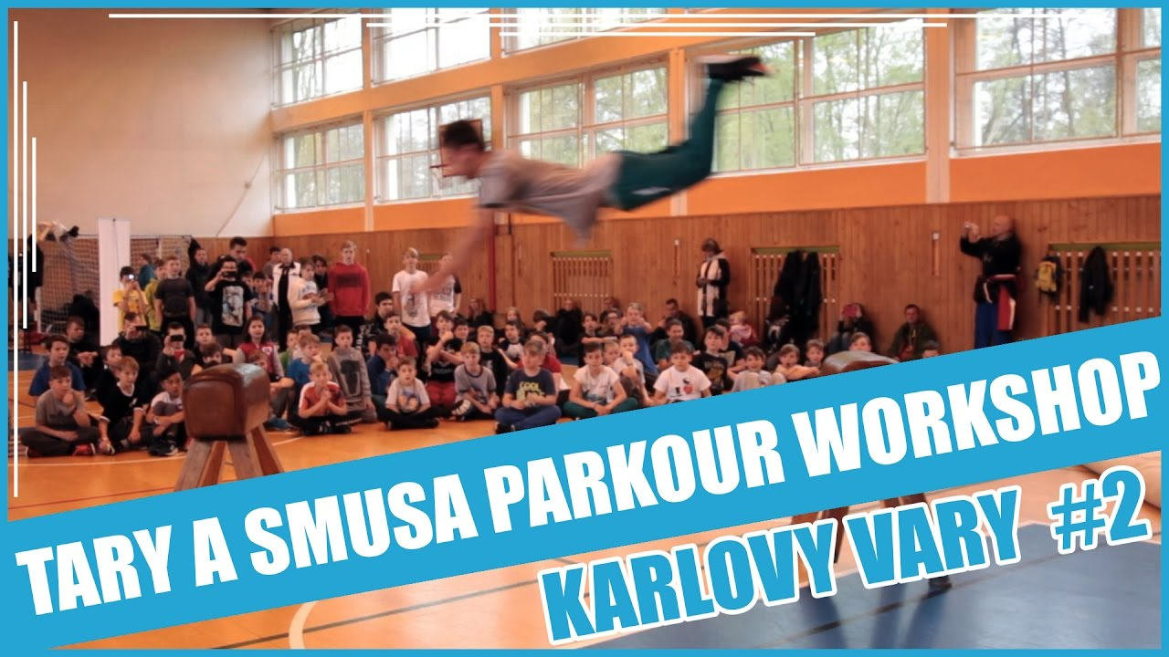 TARY A SMUSA PARKOUR WORKSHOP EP. 2 | KARLOVY VARY #2