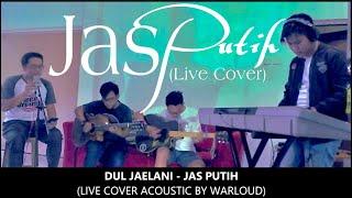 Dul Jaelani - Jas Putih (Cover by Warloud X Egie Mc)