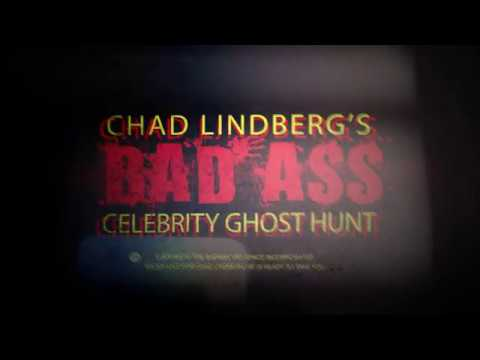 Chad Lindberg's Badass Celebrity Ghost Hunt