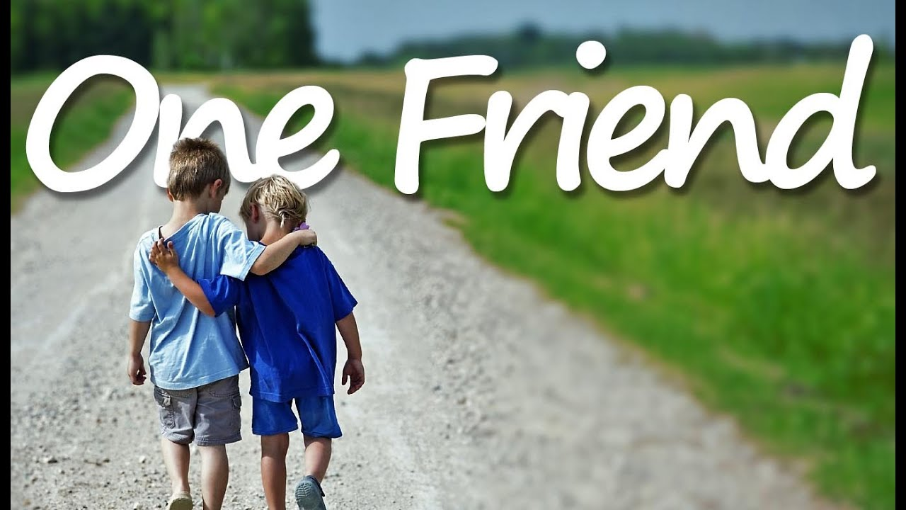 one friend lyrics dan