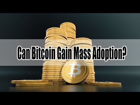 Can Bitcoin Gain Mass Adoption? Is the Path to Crypto Scalability Anarchy?