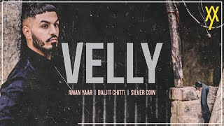 Velly Aman Yaar Free MP3 Song Download 320 Kbps