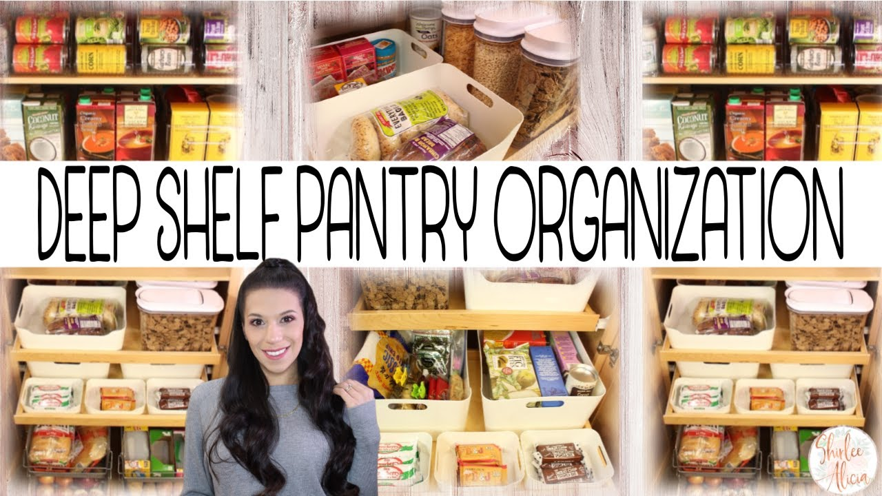 How To Organize Deep Pantry Shelves Shirlee Alicia Youtube