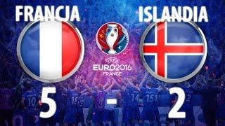 Francja-Islandia 5-2 skrót meczu 03.07.2016 Euro 2016
