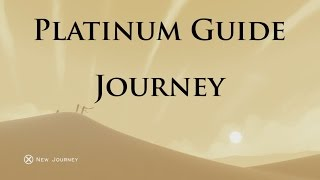 Journey - Platinum Guide (PS4)