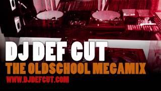 DJ Def Cut - The Oldschool Megamix (Mixtape)