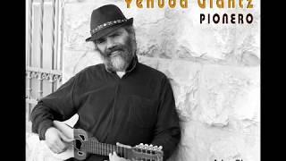 Yehuda Glantz - Adon olam - יהודה גלנץ - אדון עולם (album Pionero)