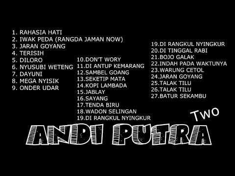 FULL MUSIC 2 JAM  NONSTOP ANDI PUTRA 2