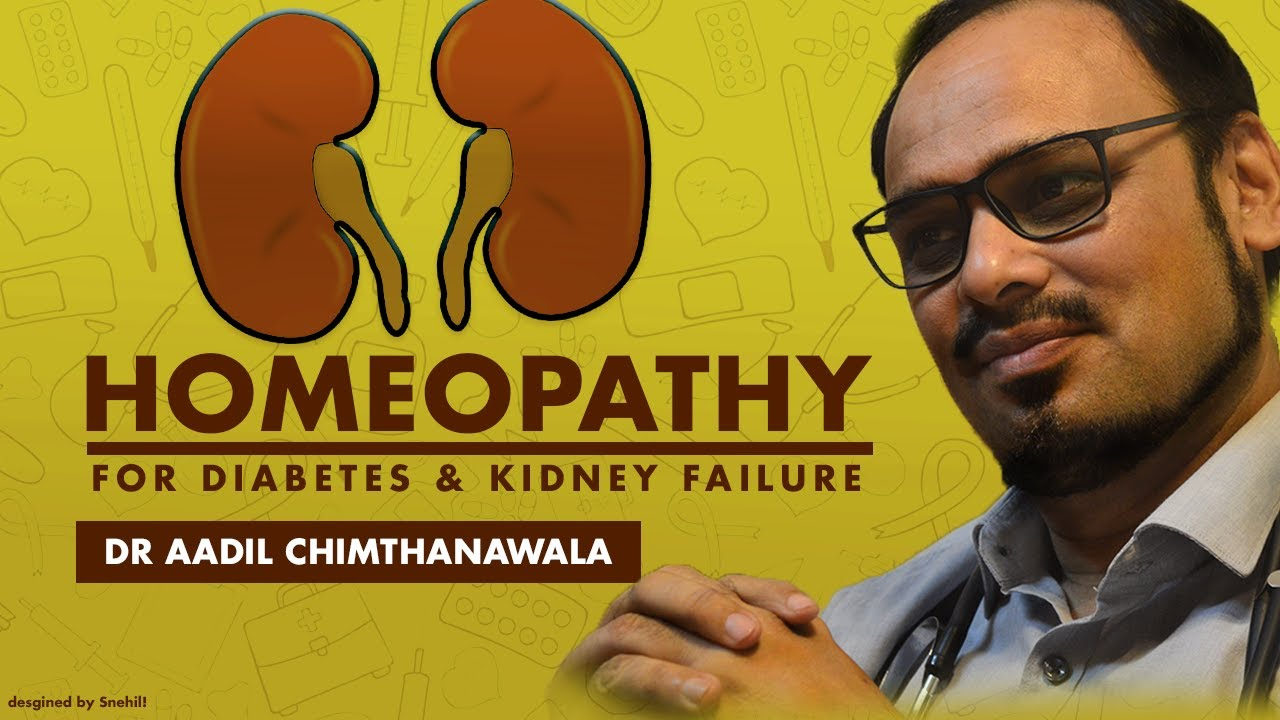 Homoepathy In Diabetes Kidney Failure Homeopathy360